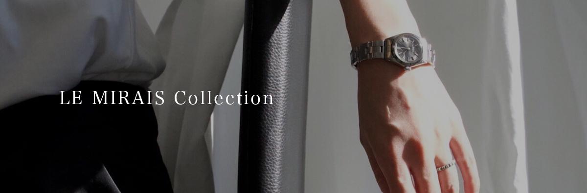 LE MIRAIS Collection